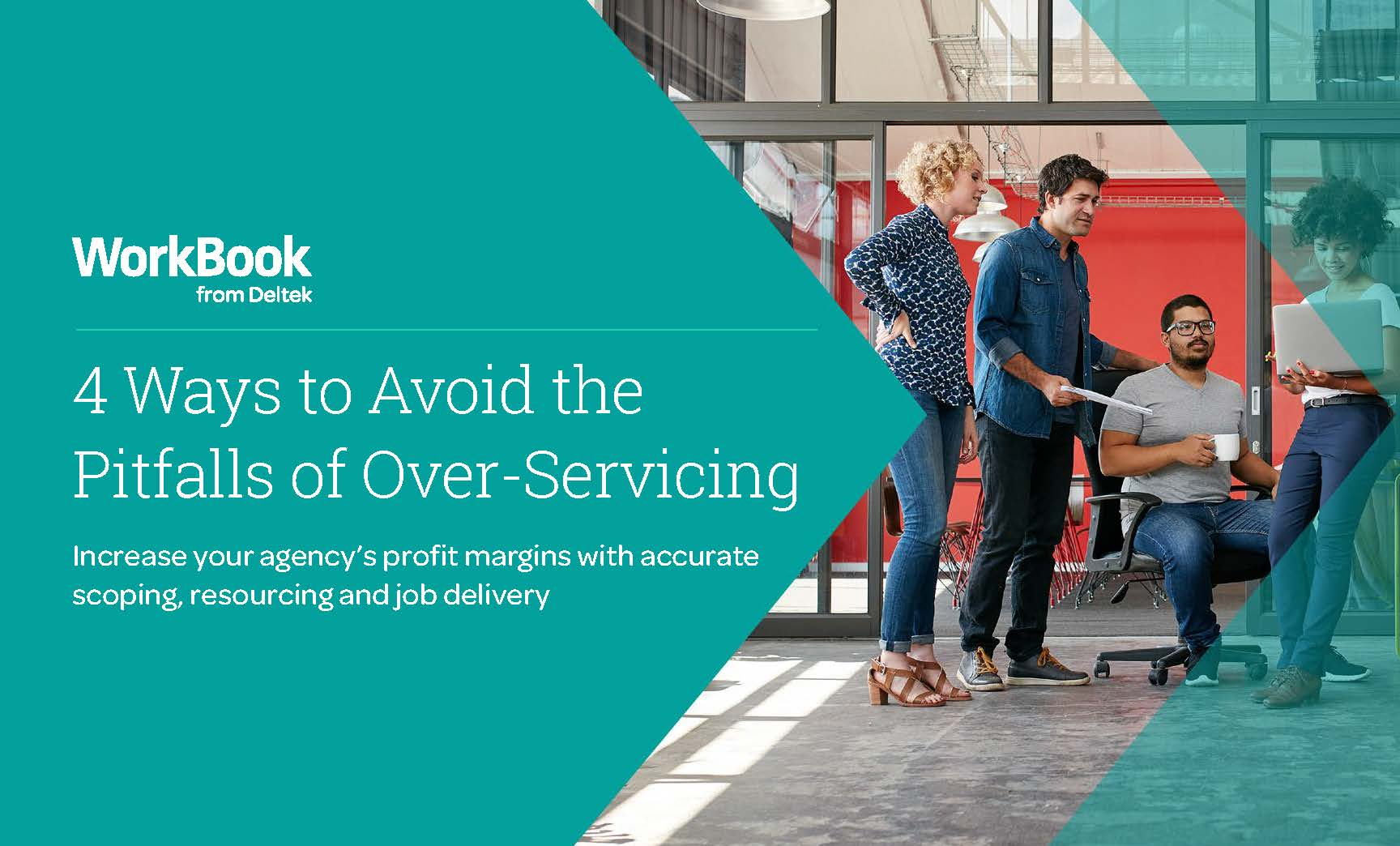4 Ways to Avoid the Pitfalls of Over-Servicing