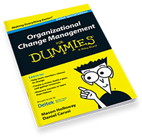 Organizational Change Management for Dummies